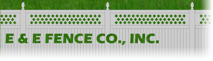E & E Fence Co., Inc.